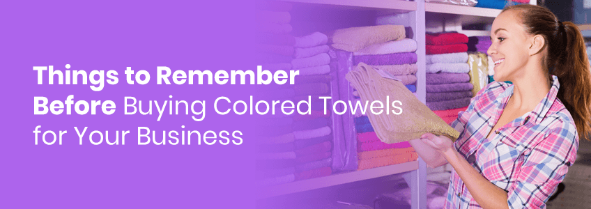 Use towels to decorate and accent your place of business.