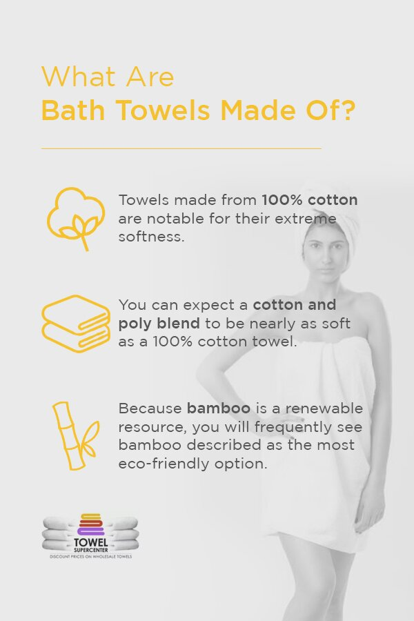 what are bath towels made of