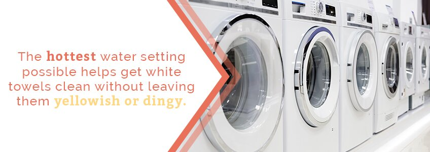 Use The Hottest Water Setting Available So How Should You Wash Your White Towels