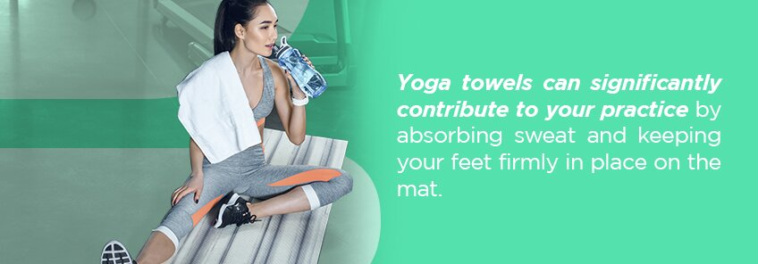 Why Use Yoga Towels?