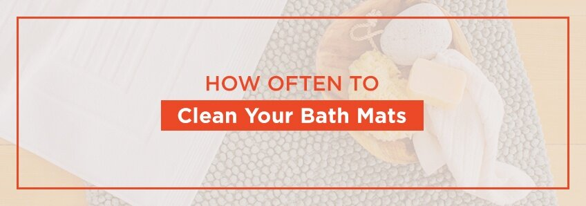 How Often To Clean Your Bath Mats