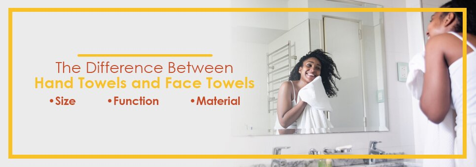 Difference Between Hand Towels & Face Towels