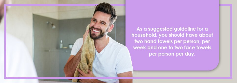 two hand towels per person per week