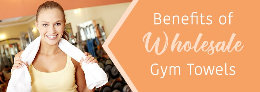 Benefits of Wholesale Gym Towels